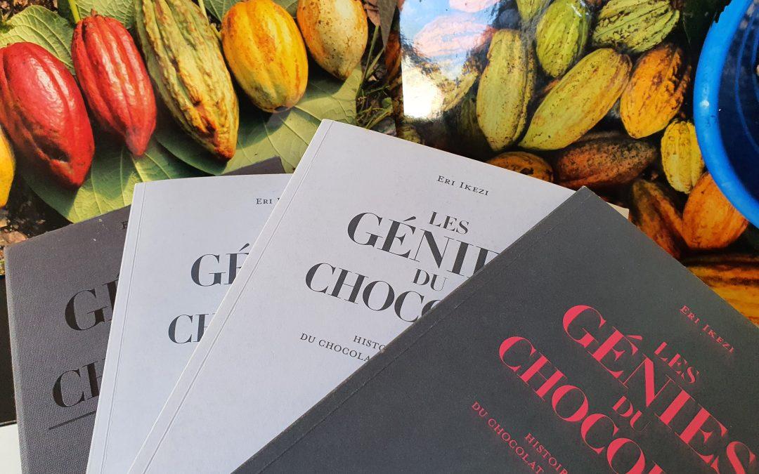 Los genios del chocolate: el libro de la historia contemporánea del chocolate