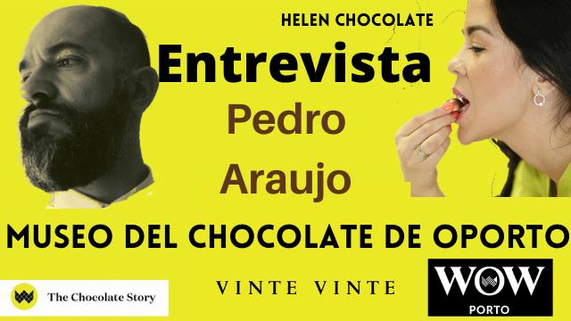 Entrevista a Pedro Araujo Director de Chocolates Vinte Vinte